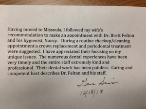 Patient review of Missoula dentist Dr. Brett Felton
